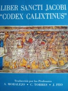 De Codex Calixtinus: het Liber Sancti Jacobi.